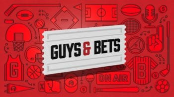 Guys & Bets Episode 41