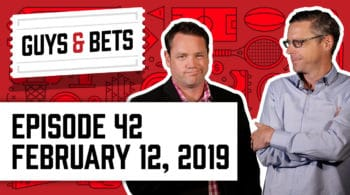Guys & Bets Episode 42