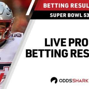 Super Bowl 53 Live Prop Bet Results