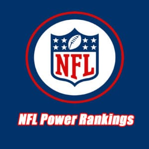 Current NFL Power Rankings – Where Every Team Stands Entering the 2019 NFL Draft