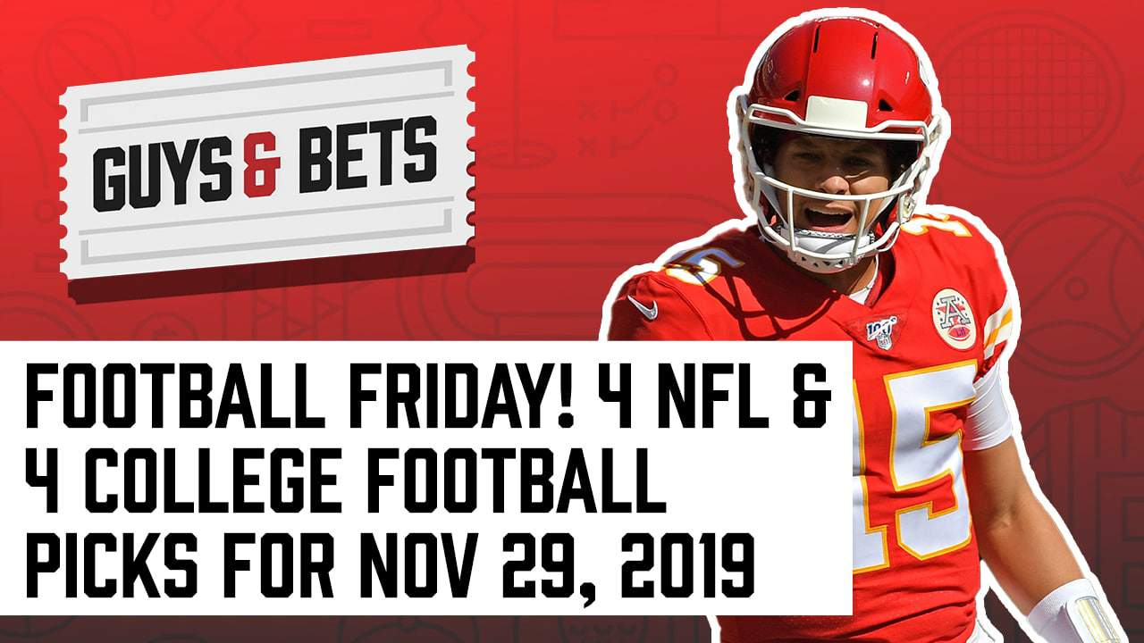 Guys & Bets (Episode 210): Football Friday! Four NFL and Four College Football Picks