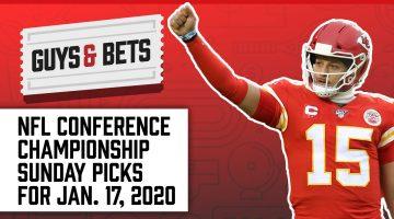 Guys & Bets (Episode 239): NFL Conference Championship Sunday Picks