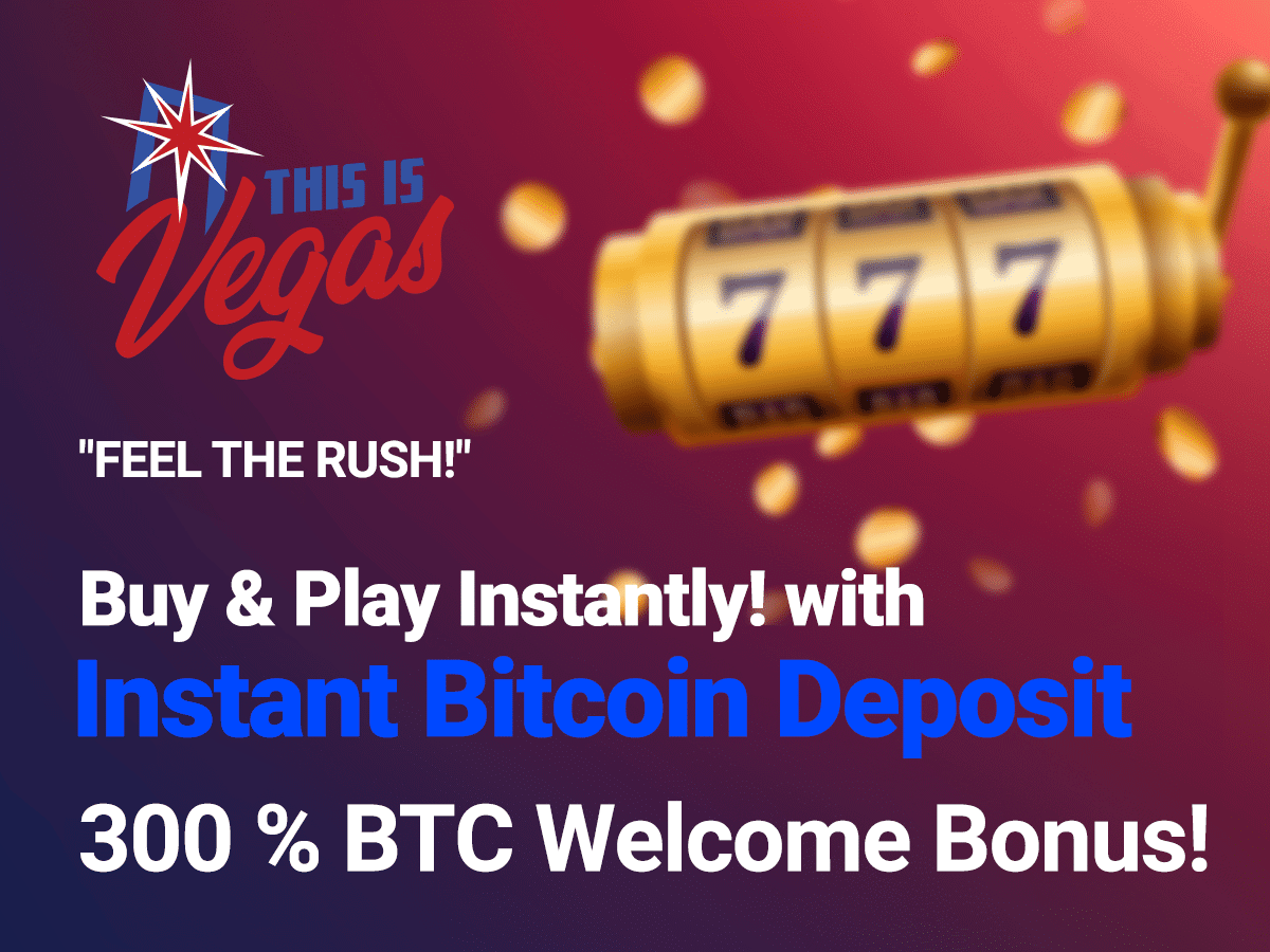 This Is Vegas Casino has Instant Bitcoin deposits